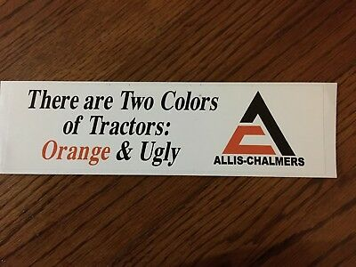Allis Chalmers Bumper sticker  There are two colors of tractors