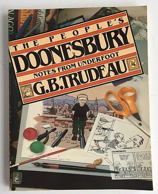 The Peoples Doonesbury Notes From Underfoot G.B. Trudeau