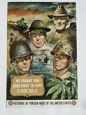 Vintage Veterans of Foreign Wars Poster -- We Fought For Your Right to Vote!