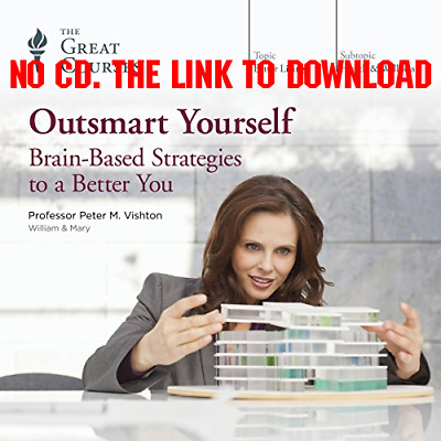 Outsmart Yourself: Brain-Based Strategies to a Better You by The Gre (AUDIO BOOK