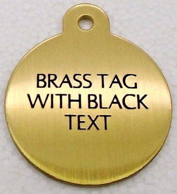 Brass Large Disc with Black Text pet id tags
