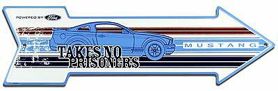 Ford Mustang Take No Prisoners Arrow Embossed Metal Sign