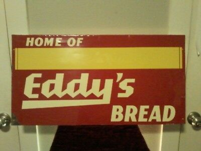 """1950 Metal Sign HOME OF EDDY'S BREAD Massillon-Cleveland-Akron Sign Co. 29""""x 15"""""""