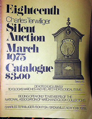 Silent Clock Auction  -18th Charles Terwiliger  March 1975 Catalogue