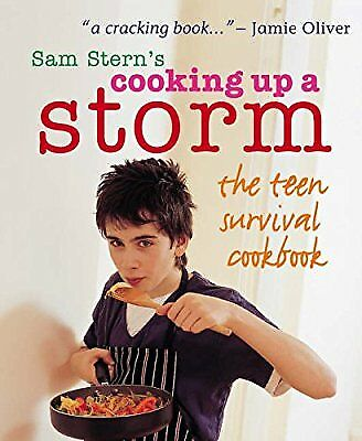 Cooking Up A Storm - The Teen Survival Cookbook, Sam Stern & Susan Stern, Used;