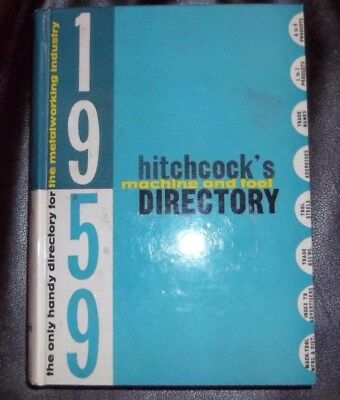 Hitchcock's 1959 Machine and Tool Directory Machinist Machine Shop Metalworking