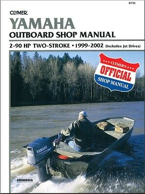 Yamaha Outboard 2-90 HP Two-Stroke 1999-2002 Repair Manual by Clymer