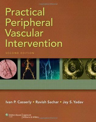 PRACTICAL PERIPHERAL VASCULAR INTERVENTION By Ivan P. Casserly - Hardcover *NEW*
