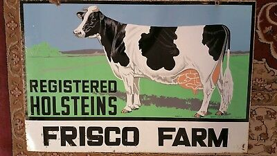 Registered Holsteins Frisco Farms Dairy Milk Sign