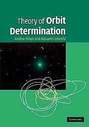 THEORY OF ORBIT DETERMINATION By Andrea Milani, Giovanni Gronchi **BRAND NEW**