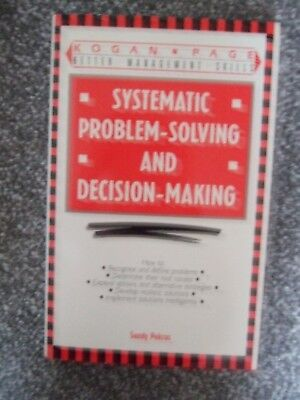 Systematic Problem Solving & Decision Making by Sandy Pokras Hardback