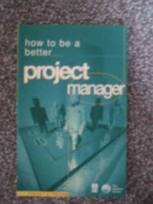 How to be a Better Project Manager by Trevor L Young