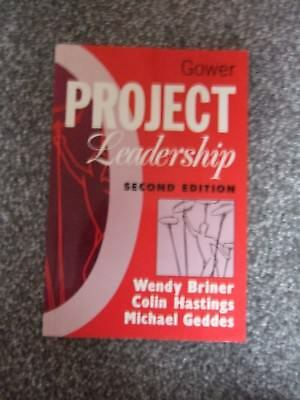 GOWER Project Leadership by Briner, Hastings & Geddes Second Edition