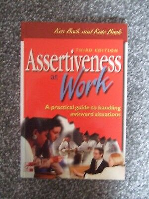Assertiveness at Work 3rd Edition by Ken & Kate Birch Practical Guide