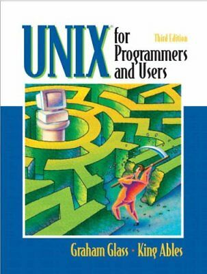 UNIX FOR PROGRAMMERS AND USERS By King Ables **BRAND NEW**