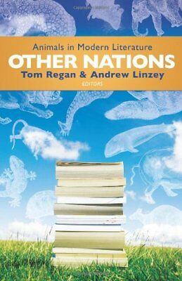 Other Nations: Animals In Modern Literature **brand New**