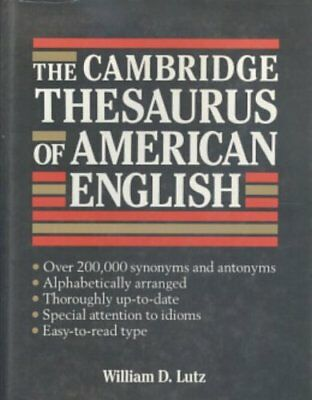 CAMBRIDGE THESAURUS OF AMERICAN ENGLISH By William D. Lutz - Hardcover BRAND NEW
