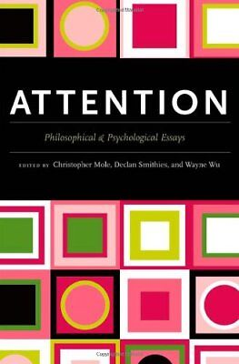Attention: Philosophical And Psychological Essays **brand New**