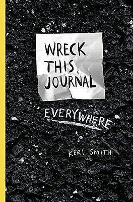 Wreck This Journal Everywhere, Paperback by Smith, Keri