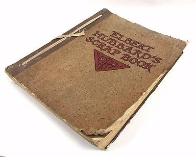 Antique ELBERT HUBBARD'S Scrap Book Roycrofters 1923 USA