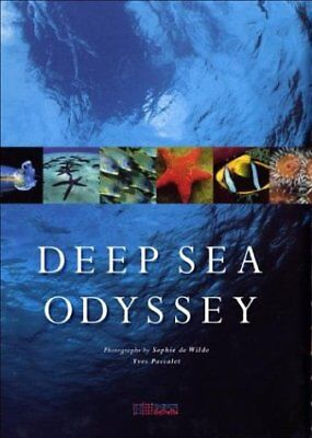 DEEP SEA ODYSSEY By Yves Paccalet - Hardcover **BRAND NEW**