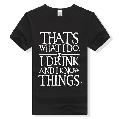 Game of Thrones I Drink and I Know Things Adult Tee T-shirt Size XS-XXL AU Shop