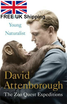 Adventures Of A Young Naturalist Sir David Attenboroughs Zoo Quest Expeditions