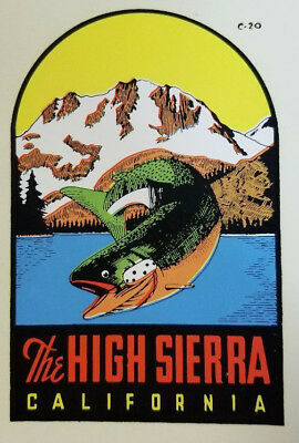 Original Vintage Travel Decal High Sierra Mountains Lake Fishing Mackinaw Trout