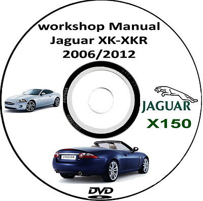 Workshop Manual Jaguar X150,Jaguar XK,XKR