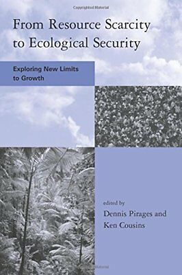 From Resource Scarcity To Ecological Security Exploring New **brand New**