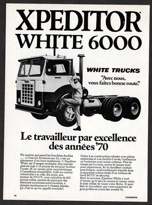 1970 WHITE 6000 Xpeditor Truck Vintage Original Print AD - French Canada photo