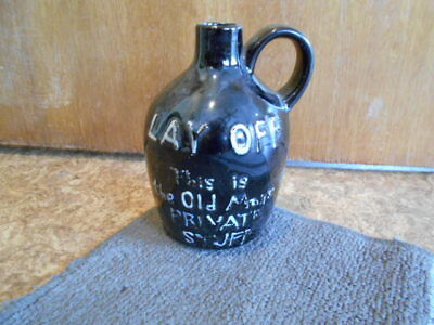 "Vintage Moonshine Bottle 6 1/2"" Inches Lay Off Old Mans Private Stuff"