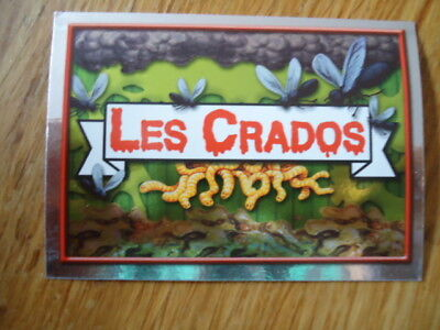 Image * Les CRADOS 3 N°1 b * 2004 album card Sticker FRANCE Garbage Pail Kid