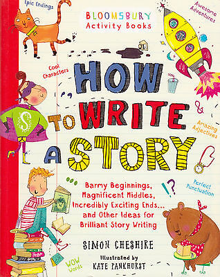 How to Write a Story by Simon Cheshire BRAND NEW BOOK (Paperback, 2014)