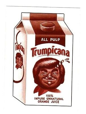"""2017 WACKY PACKAGES 50th ANNIVERSARY SEPIA STICKER """"TRUMPICANA"""""""