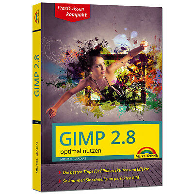 GIMP 2.8 - Optimal nutzen