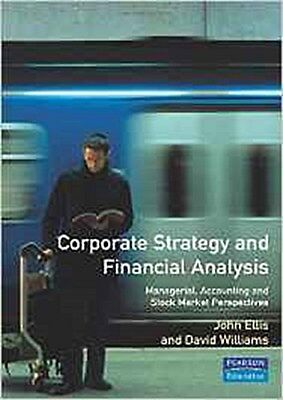 Corporate Strategy and Financial Analysis: Managerial, Accounting and Stock ...