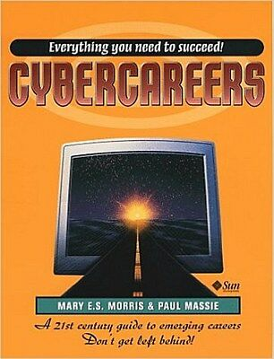 Cybercareers (Sun Microsystems Press) by Morris, Mary E. S.  Massie, Paul P ...