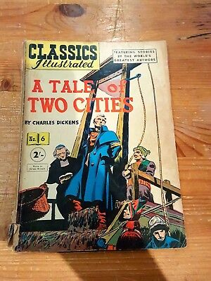 Classics Illustrated #6 A Tale Of Two Cities (1952)  British Silver Age