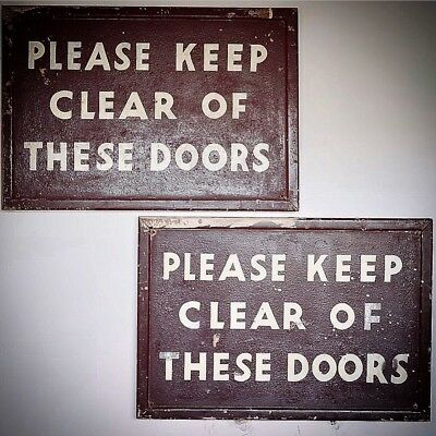 Pair Of Vintage Borough Market KEEP CLEAR OF THESE DOORS Sign