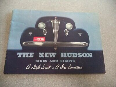 Original 1936 New Hudson Sixes and Eights Dealer Sales Brochure Catalog