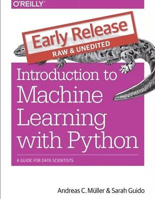 Introduction to Machine Learning with Python 1st Edition - Read Description