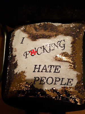 """I F*cking Hate People"" Cushion Cover Hidden Message Champagne gold Sequin merm"