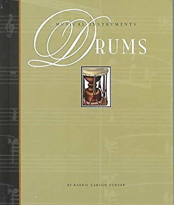 Drums (Musical Instruments of the World (Smart Apple)), Turner, Barrie Carson, U
