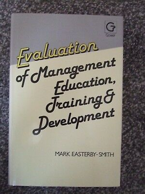 GOWER Evaluation of Management, Education, Training & Development Easterby-Smith