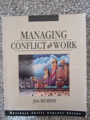 Managing Conflict at Work Jim Murphy
