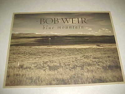 """Bob Weir """"Blue Mountain"""" MINT Cndt - Litho - Promo only poster - LOOK!!"""