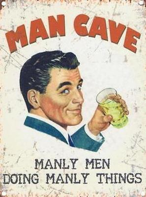 Man Cave Manly Men Doing Manly Things - Pub Bar Shed Metal Sign Tin Plaque 835