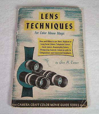Lens Techniques For Color Movie Magic 8mm Camera Craft Color Movie Guide