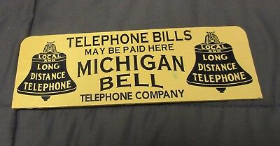 "Counter Sign, ""michigan Bell Telephone Co."" 10 X 3 5/8 Inches..........."